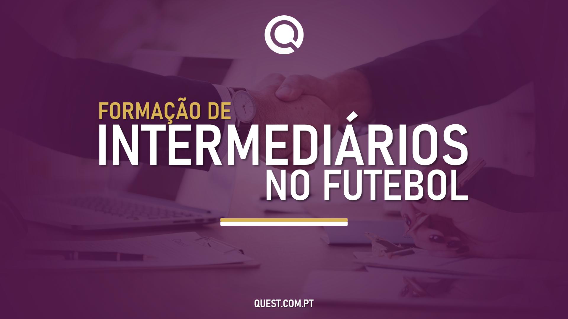 FORMAÇÃO DE INTERMEDIÁRIOS NO FUTEBOL